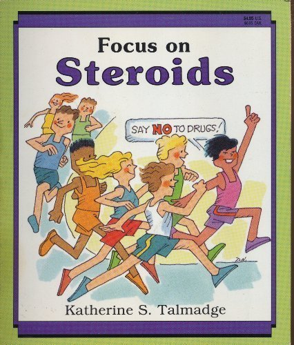 9780816724536: Focus on Steroids (A Drug-Alert Book)