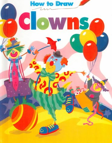 9780816724789: How To Draw Clowns - Pbk (How to Draw (Troll))