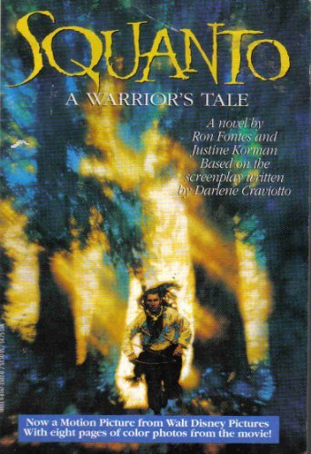 Squanto: A Warrior's Tale (Novelization) (0816725020) by Ron Fontes; Justine Korman