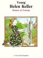 9780816725304: Young Helen Keller: Woman of Courage (A Troll First-Start Biography)