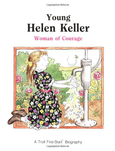 9780816725311: Young Helen Keller: Woman of Courage (First-Start Biographies)