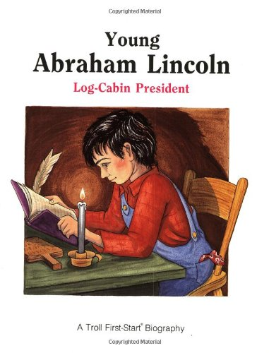 9780816725335: Young Abraham Lincoln (Troll First-Start Biography)