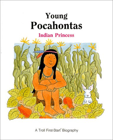 9780816725359: Young Pocahontas : Indian Princess (Troll First-Start Biography)