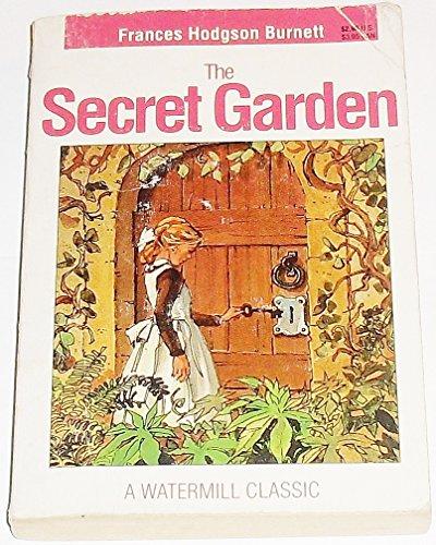 The Secret Garden, A Watermill Classic: Frances Hodgson Burnett