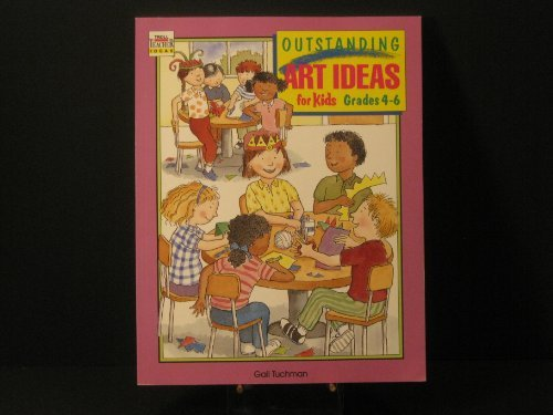 9780816725960: Outstanding Art Ideas for Kids, 4 - 6