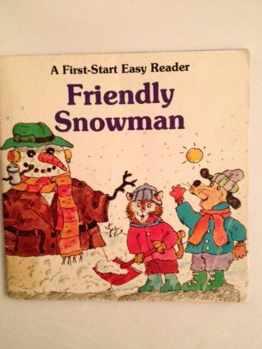 9780816726639: Friendly Snowman (First-Start Easy Readers)