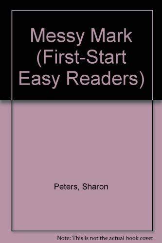 9780816726646: Messy Mark (First-Start Easy Readers)