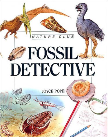 9780816727827: Fossil Detective - Pbk (Nature Club)