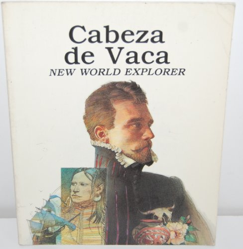 9780816728305: Cabeza De Vaca: New World Explorer