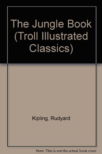 9780816728688: The Jungle Book (Troll Illustrated Classics)