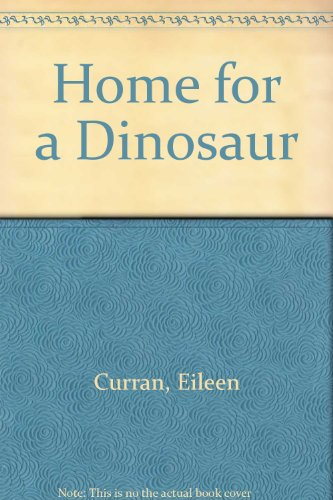 9780816729142: Home for a Dinosaur