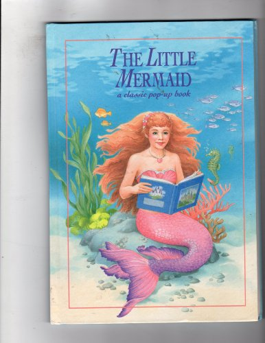 9780816729272: The Little Mermaid: A Classic Pop-Up Book