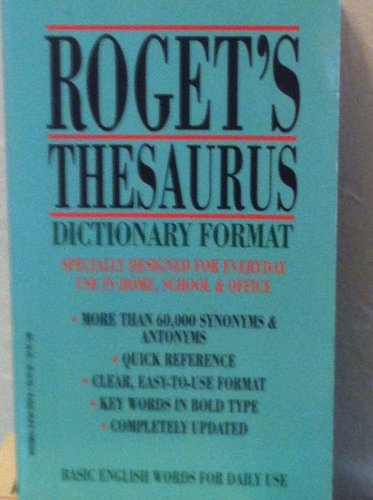 Roget's Thesaurus Dictionary Format: Anonymous