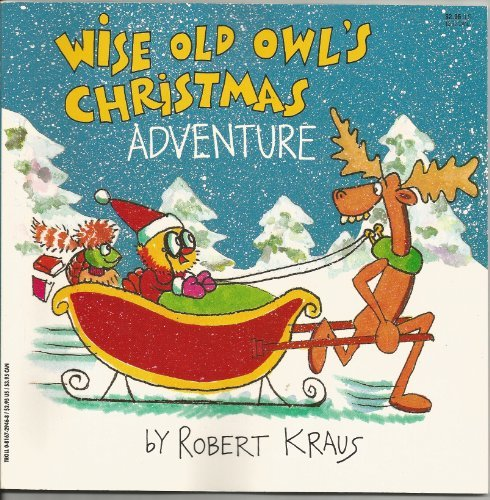Wise Old Owl's Christmas Adventure (0816729468) by Robert Kraus