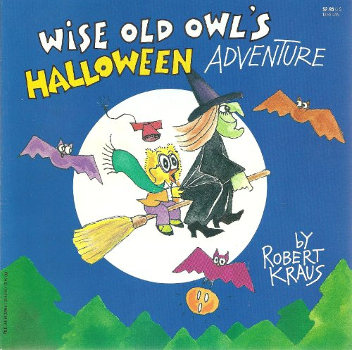 Wise Old Owl's Halloween Adventure (0816729506) by Robert Kraus