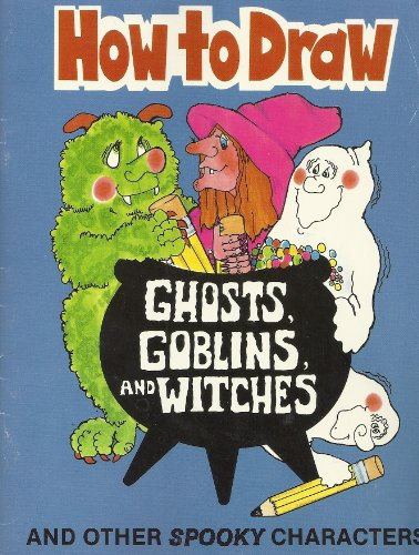 9780816729777: How to Draw Ghosts, Goblins and Witches