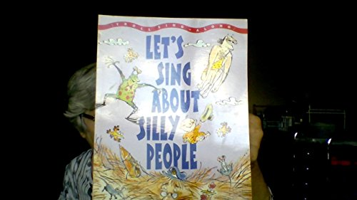 9780816729791: Let's Sing About Silly People (Troll Singalongs Series)