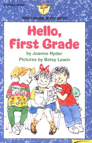 9780816730094: Hello First Grade - Pbk (First Grade Is the Best)