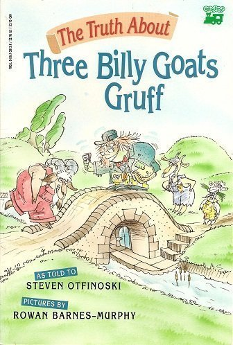 9780816730131: Truth About Three Billy Goats Gruff - Pb