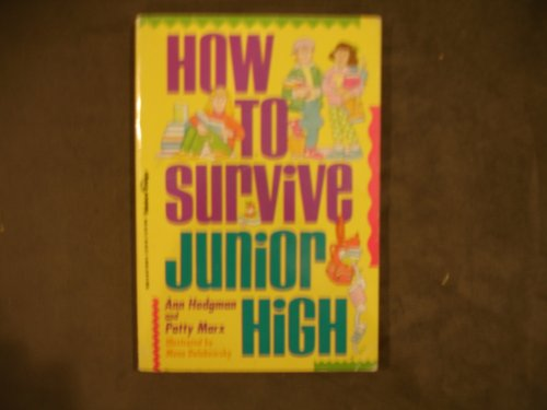 How to Survive Junior High: Ann Hodgman, Patty
