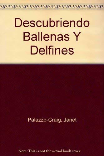 9780816730445: Descubriendo Ballenas Y Delfines