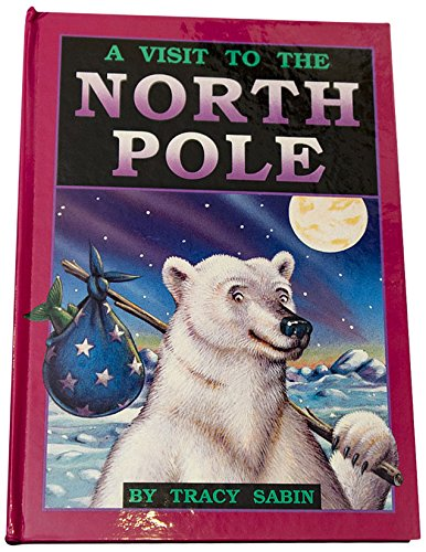 9780816731374: A Visit to the North Pole