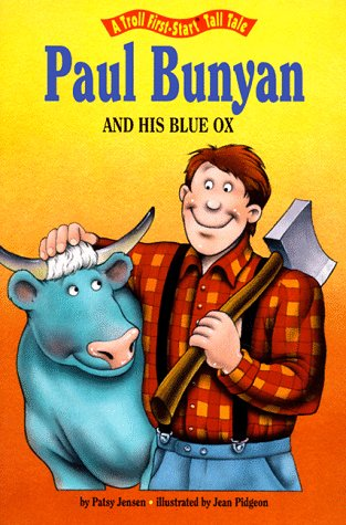 9780816731633: Paul Bunyan and His Blue Ox (A Troll First-Start Tall Tale)