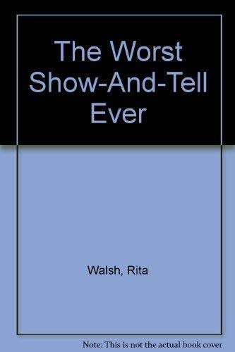 9780816731770: The Worst Show-And-Tell Ever