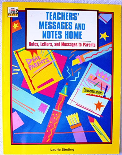 9780816732777: Teacher's Messages & Notes Home: Notes, Letters, and Messages to Parents (Troll Teacher Ideas)