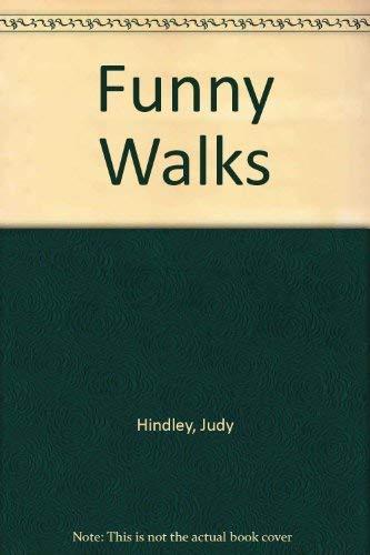 Funny Walks: Judy Hindley