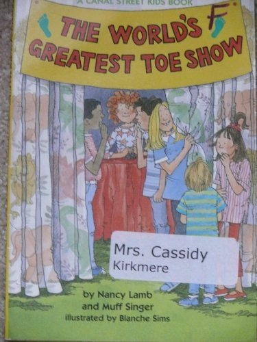 9780816733231: The World's Greatest Toe Show (A Canal Street Kids Book)