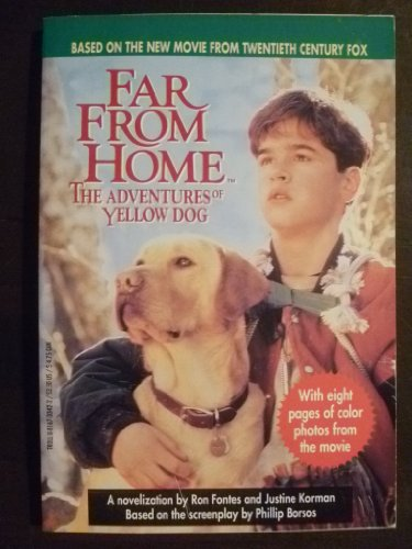 Far from Home (Adventures of Yellow Dog): Korman, Justine