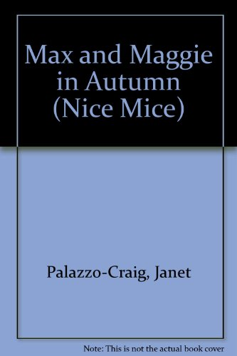 9780816733484: Max and Maggie in Autumn (Nice Mice)