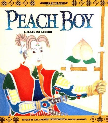 9780816734108: Peach Boy: A Japanese Legend (Legends of the World)