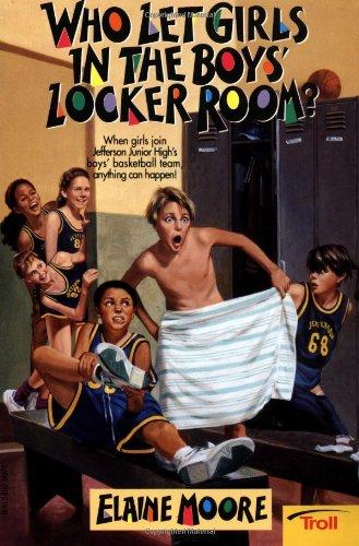 9780816734399: Who Let Girls in the Boys' Locker Room?