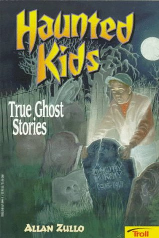 9780816734443: Haunted Kids: True Ghost Stories