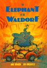 9780816734528: The Elephant at the Waldorf