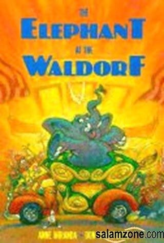 9780816734535: The Elephant at the Waldorf