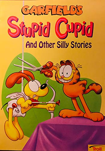 9780816734849: Garfield's Stupid Cupid and Other Silly Stories