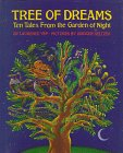 Tree of Dreams: Ten Tales from the Garden of Night: Yep, Laurence; pictures by Isadore Seltzer