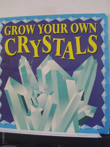 9780816735259: Grow Your Own Crystals/Book and Crystal Kit