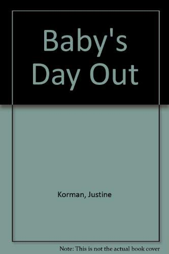 Baby's Day Out: Korman, Justine, Fontes, Ron