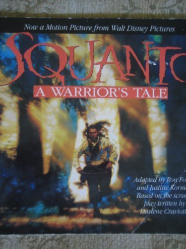 Squanto: A Warrior's Tale: Fontes, Ron; Korman,