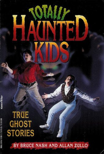 9780816735389: Totally Haunted Kids: True Ghost Stories