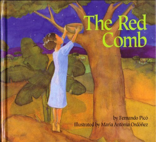 The Red Comb (9780816735396) by Fernando Pico; Argentina Palacios