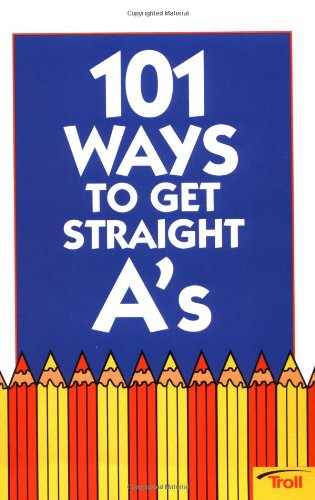 9780816735655: 101 Ways to Get Straight A's