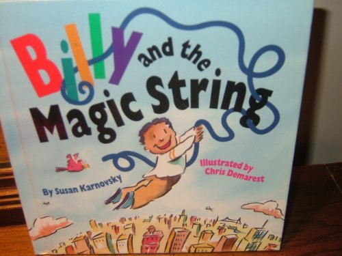 Billy and the Magic String by Susan: Susan Karnovsky