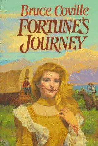 Fortune's Journey: Coville, Bruce