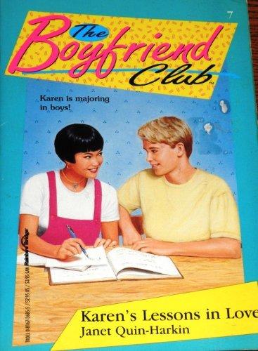 Karen's Lessons in Love (Boyfriend Club): Quin-Harkin, Janet