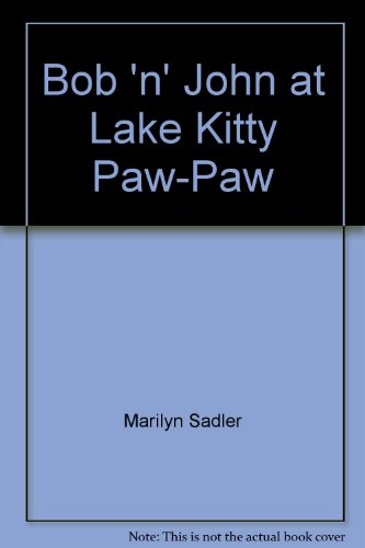 9780816737154: Bob 'n' John at Lake Kitty Paw-Paw